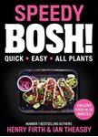 Picture of Speedy BOSH!: Over 100 Quick and Easy Plant-Based Meals in 30 Minutes