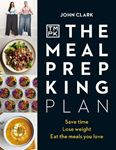 Picture of The Meal Prep King Plan: Save time. Lose weight. Eat the meals you love