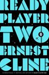 Picture of Ready Player Two: The highly anticipated sequel to READY PLAYER ONE