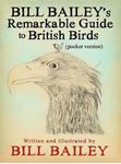 Picture of Bill Bailey's Remarkable Guide to British Birds