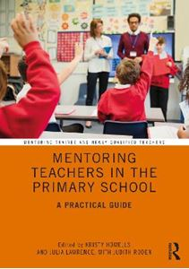 Picture of Mentoring Teachers in the Primary School: A Practical Guide
