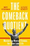 Picture of Comeback Quotient: Mastering Mental Fitness for Sport and Life