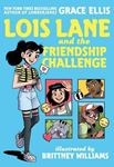 Picture of Lois Lane and the Friendship Challenge