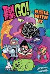 Picture of Teen Titans Go! Roll With It Book 1