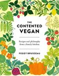 Picture of The Contented Vegan: Recipes and Philosophy from a Family Kitchen