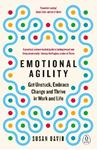 Picture of Emotional Agility: Get Unstuck, Embrace Change and Thrive in Work and Life