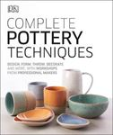 Picture of Complete Pottery Techniques: Design, Form, Throw, Decorate and More, with Workshops from Professional Makers