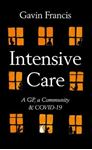 Picture of Intensive Care: A GP, a Community & COVID-19