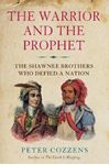 Picture of The Warrior and the Prophet: The Shawnee Brothers Who Defied a Nation