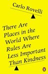 Picture of There Are Places in the World Where Rules Are Less Important Than Kindness