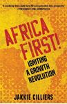 Picture of Africa First!: Igniting a Growth Revolution
