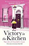Picture of Victory in the Kitchen: The Life of Churchill's Cook