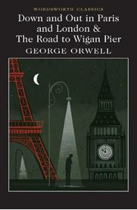 Picture of Down and Out in Paris and London & The Road to Wigan Pier