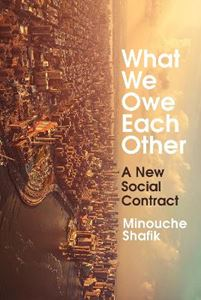 Picture of What We Owe Each Other: A New Social Contract