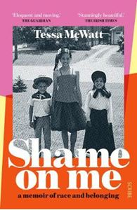 Picture of Shame On Me: a memoir of race and belonging