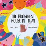 Picture of Brownest Mouse in Town