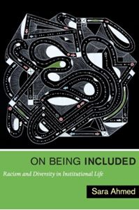 Picture of On Being Included: Racism and Diversity in Institutional Life
