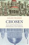 Picture of Chosen: Lost and Found between Christianity and Judaism