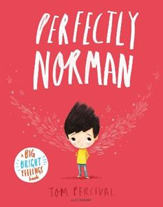 Picture of Perfectly Norman: A Big Bright Feelings Book