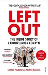Picture of Left Out: The Inside Story of Labour Under Corbyn