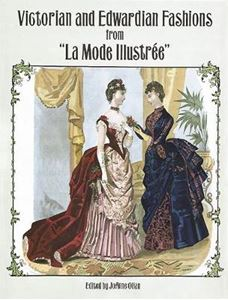 """Picture of Victorian and Edwardian Fashions from """"La Mode Illustree"""""""
