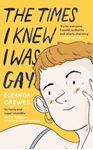 Picture of Times I Knew I Was Gay: A Graphic Memoir