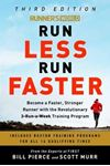 Picture of Runner's World Run Less, Run Faster: Become a Faster, Stronger Runner with the Revolutionary FIRST Training Program