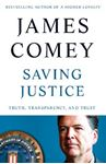 Picture of Saving Justice: Truth, Transparency, and Trust