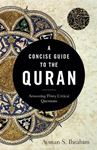 Picture of A Concise Guide to the Quran: Answering Thirty Critical Questions