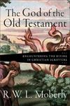 Picture of The God of the Old Testament: Encountering the Divine in Christian Scripture
