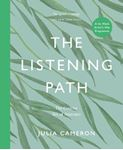 Picture of The Listening Path: The Creative Art of Attention - A Six Week Artist's Way Programme