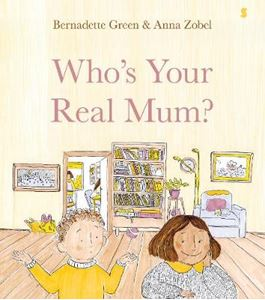 Picture of Who's Your Real Mum?