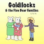 Picture of Goldilocks & the Five Bear Families