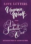 Picture of Love Letters: Vita and Virginia