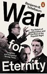 Picture of War for Eternity: The Return of Traditionalism and the Rise of the Populist Right