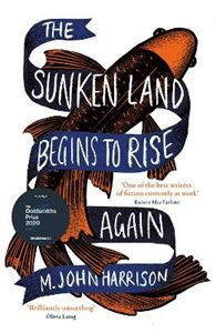 Picture of The Sunken Land Begins to Rise Again: Winner of the Goldsmiths Prize 2020