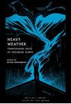 Picture of Heavy Weather: Tempestuous Tales of Stranger Climes