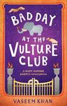 Picture of Bad Day at the Vulture Club: Baby Ganesh Agency Book 5