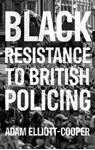Picture of Black Resistance to British Policing