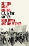 Picture of Set the Night on Fire: L.A. in the Sixties
