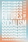 Picture of Futures of Socialism: The Pandemic and the Post-Corbyn Era