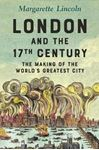 Picture of London and the Seventeenth Century: The Making of the World's Greatest City