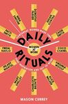 Picture of Daily Rituals Women at Work: How Great Women Make Time, Find Inspiration, and Get to Work