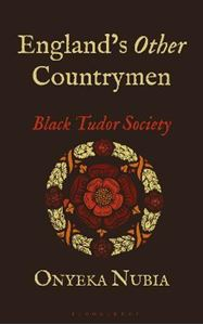 Picture of England's Other Countrymen: Black Tudor Society
