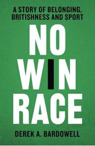 Picture of No Win Race: A Story of Belonging, Britishness and Sport