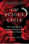 Picture of The Plague Cycle: The Unending War Between Humanity and Infectious Disease