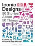 Picture of Iconic Designs: 50 Stories about 50 Things