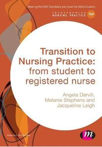 Picture of Transition to Nursing Practice: From Student to Registered Nurse