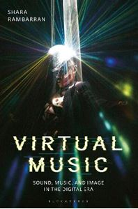 Picture of Virtual Music: Sound, Music, and Image in the Digital Era