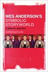 Picture of Wes Anderson's Symbolic Storyworld: A Semiotic Analysis